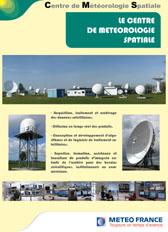 Le centre de météorologie spatiale